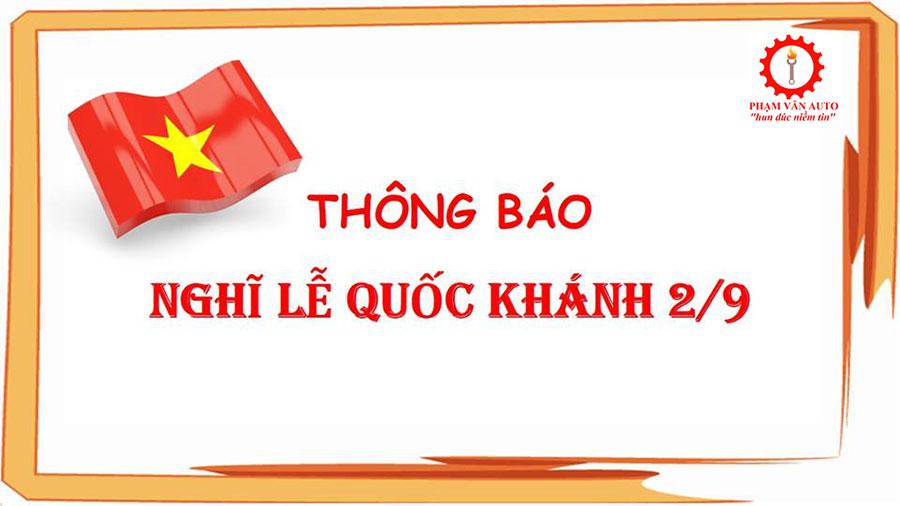 Phạm Văn Auto Thông Báo Lịch Nghỉ Lễ Quốc Khánh 2-9-2017