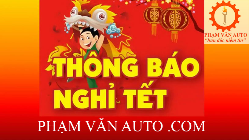 Phạm Văn Auto Thông Báo Nghỉ Tết âm Lịch Mậu Tuất 2018