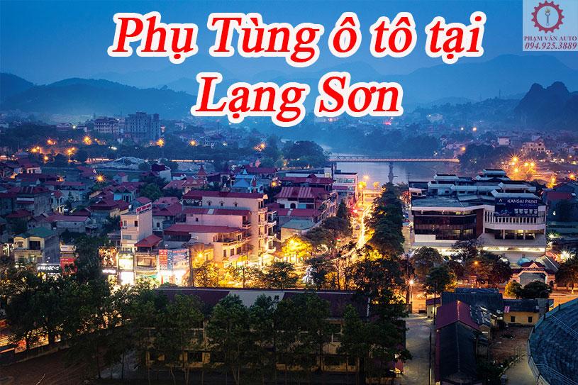 Phụ Tùng ô Tô Tại Lạng Sơn Chính Hãng Uy Tín